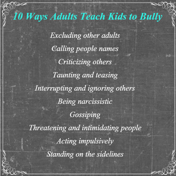 10 Ways Adults Teach Kids to Bully